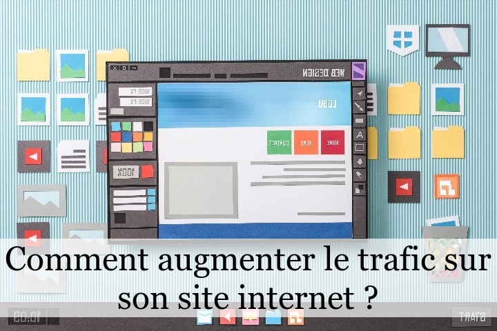 Comment augmenter le trafic sur son site internet ?